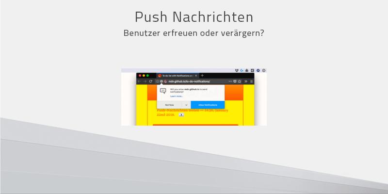 Push Nachrichten –Benutzer erfreuen oder verärgern?