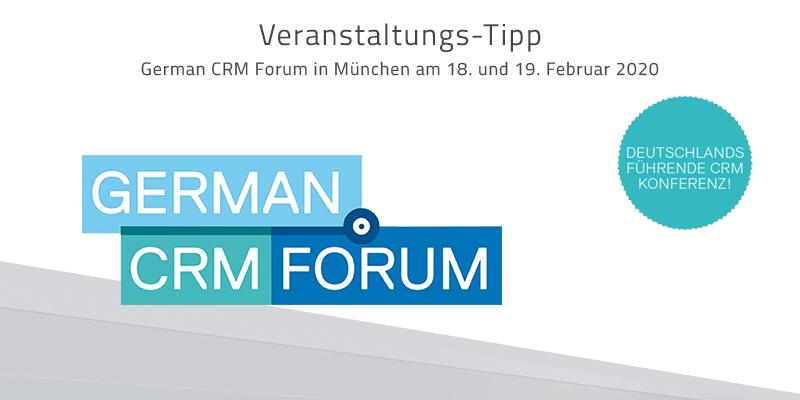 German CRM Forum 2020: Im Zentrum der Mensch