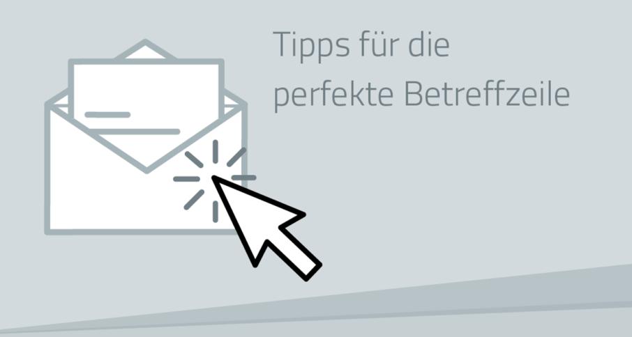 Die optimale Email Betreffzeile: Dos und Don'ts